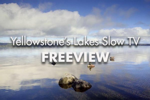 Yellowstone-Lakes-SLOW-TV-Freeview_739x420px