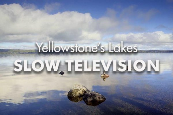 Yellowstone-Lakes-SLOW-TV_739x420px