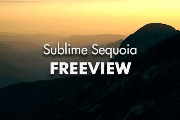 Sublime-Sequoia-FreeView_739x420px